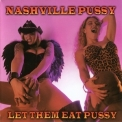 Nashville Pussy - Let Them Eat Pussy '1998