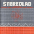 Stereolab - The Groop Played Space Age Bachelor Pad Music '1998