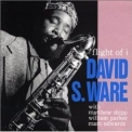 David S. Ware - Flight Of I '1991
