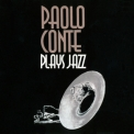 Paolo Conte - Plays Jazz '2008