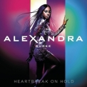 Alexandra Burke - Heartbreak On Hold (Deluxe Version) '2012