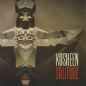Kosheen - Solitude '2013