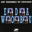 Art Ensemble Of Chicago - Eda Wobu '1991