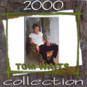 Tom Waits - Collection 2000 '2000