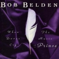 Bob Belden - When The Doves Cry: The Music Of Prince '1994
