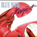 Blue Magic - Magic '1983