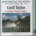 Cecil Taylor - Fondation Maeght Nights Vol. 2 & 3 '1969