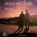 Doug Macleod - Break The Chain '2017