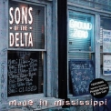 Sons Of The Delta - Made In Mississippi '2006