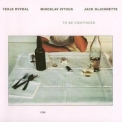 Terje Rypdal - To Be Continued '1981