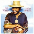 Bill Withers - Naked & Warm '1976