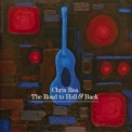 Chris Rea - The Road To Hell & Back (2006 DVD Version) '2006