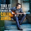 Colin James - Take It From The Top '2011