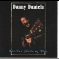 Danny Daniels - Another Shade Of Blue '1995