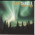Danny Daniels - Northern Light '2001