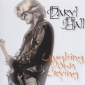 Daryl Hall - Laughing Down Crying '2011