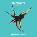 Dj Vadim - Dj Vadim: Brapp Beat Tape, Vol. 1 '2017