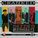 Dezzie D & The Stingrayz - Cranked '2017