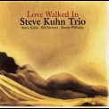 Steve Kuhn Trio - Love Walked In '1998
