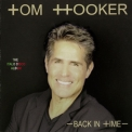 Tom Hooker - Back In Time (CD2) '2017