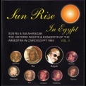 Sun Ra - Sun Rise In Egypt 1984, Vol.3 '2006