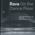 Enrico Rava - On The Dance Floor '2012