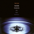 Tan Dun - Water Passion (Cd1) '2000
