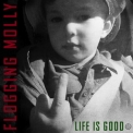 Flogging Molly - Life Is Good '2017