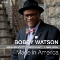 Bobby Watson - Made In America '2017