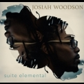 Josiah Woodson - Suite Elemental '2017