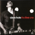 Dave Hole - The Live One '2003