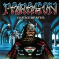 Paragon - Chalice Of Steel '1999