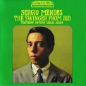 Sergio Mendes - The Swinger From Rio '1965