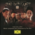 Tan Dun - The Banquet '2006