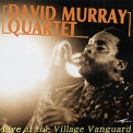 David Murray Quartet - Live At The Village Vanguard '2000