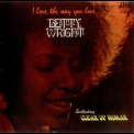 Betty Wright - I Love The Way You Love '1972