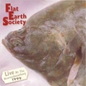 Flat Earth Society - Live At The Beursschouwburg 1999 '1999