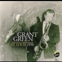 Grant Green - The Holy Barbarian St. Louis 1959 '2012