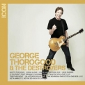 George Thorogood & The Destroyers - Icon '2013
