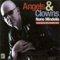 Nuno Mindelis - Angels And Clowns '2013