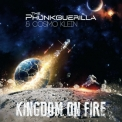 Phunkguerilla & Cosmo Klein  - Kingdom On Fire  '2017