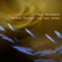 Paul Mimlitsch - Random Thoughts (solo bass clarinet) '2013