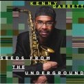 Kenny Garrett - Seeds From The Underground '2012