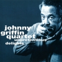 Johnny Griffin - Unpretentious Delights '1978