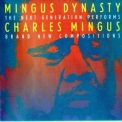 Mingus Dynasty - The Next Generation '1991