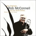 Rob Mcconnell & The Boss Brass - Two Originals '1998