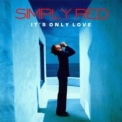 Simply Red - It's Only Love '2000