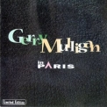 Gerry Mulligan - In Paris (2CD) '2000