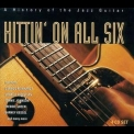 Lonnie Johnson - Hittin' on All Six (A History of Jazz Guitar) (4CD) '2000
