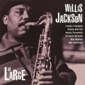 Willis Jackson - At Large '1961
